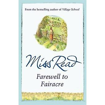 Farewell to Fairacre by Miss Read - 9780752884233 Book