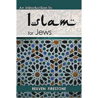Une Introduction à l'Islam pour les juifs par Reuven Firestone - 9780827608641