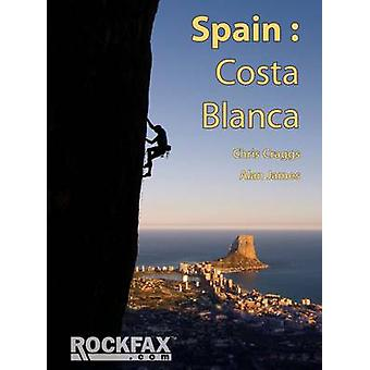 Spain - Costa Blanca (5th Revised edition) by Chris Craggs - Alan Jame