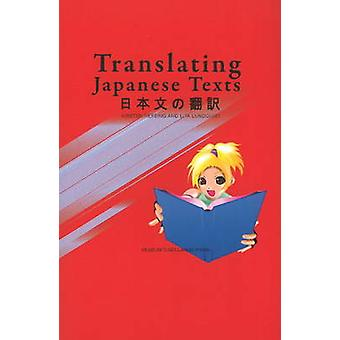 Translating Japanese Texts by Lita Lundquist - Kirsten Refsing - 9788