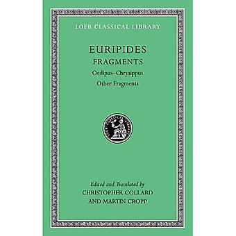Euripides VIII, Fragments: Oedipus-Chrysippus, Other Fragments