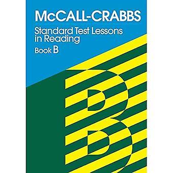McCall Crabbs BK. B: Standard Test leçons de lecture