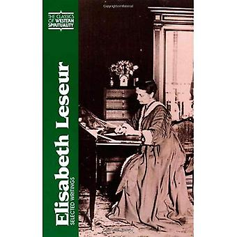Elisabeth Leseur: Selected Writings (Classics of Western Spirituality (TM) Series)