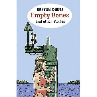 Empty Bones and Other Stories