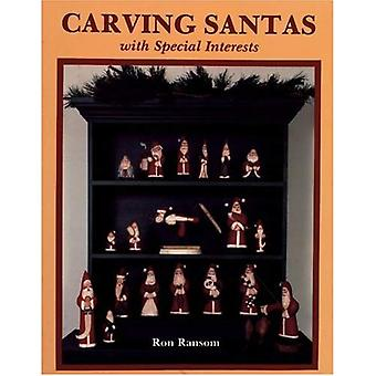 CARVING SANTAS WITH SPECIAL INTERESTS