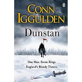 Dunstan: One Man. Seven Kings.�England's Bloody Throne.