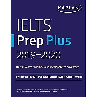 Ielts Prep Plus 2019-2020: 8 Practice Tests + Proven Strategies + Online + Audio (Kaplan Test Prep)