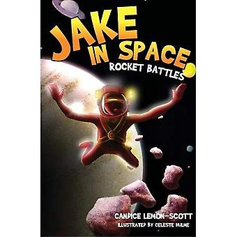 Jake in Space: Rocket Battles: No. 1