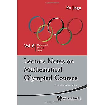 Lecture Notes on Mathematical Olympiad Courses: For Junior Section, (in 2 Volumes)