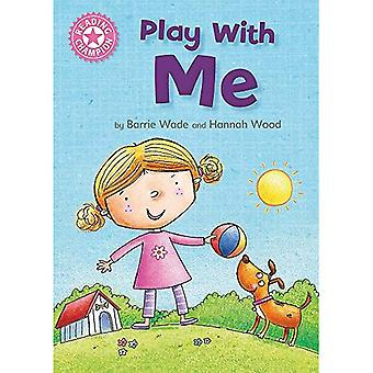 Reading Champion: Play With� Me: Independent Reading Pink 1A (Reading Champion)