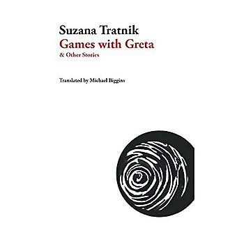 Games with Greta: And Other Stories (Slovenian Literature)
