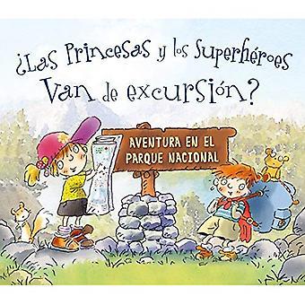 Las Princesas y Los superhjältar Van de utflykt?