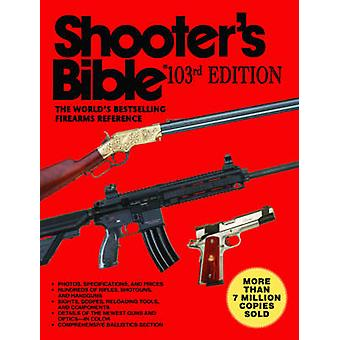 Shooter's Bible (103rd edition) by Jay Cassell - 9781616083670 Book