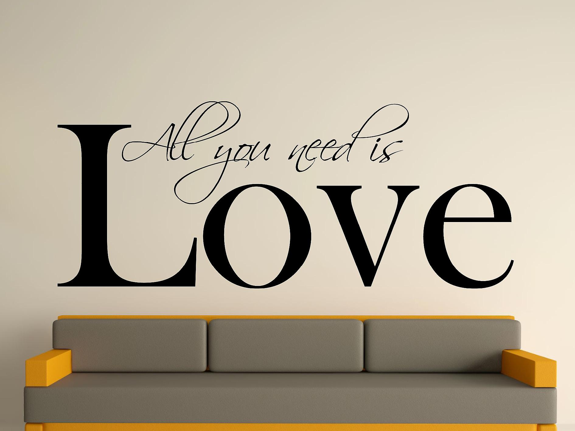 All You Need Wall Art Sticker - Black