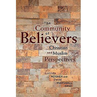 Gemenskapen av troende kristna och muslimska perspektiv av Mosher & Lucinda