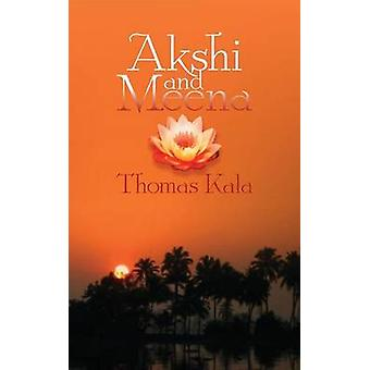 Ashki and Meena by Kala & Thomas