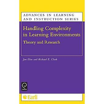 Handling Complexity in Learning Environments Theory and Research by Elen & Jan