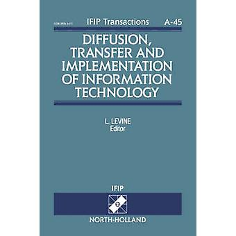 Diffusion Transfer and Implementation of Information Technology by Levine & L.