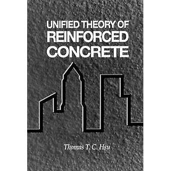 Verenigde theorie van gewapend beton door Hus & Thomas T. C.