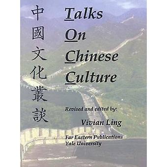 Talks on Chinese Culture by Ling & Vivian