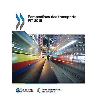 Perspektiven des transportiert passen 2015 von OECD