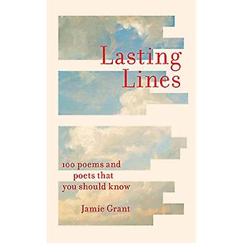 Lasting Lines - 100 Poems and Poets That You Should Know by Lasting Li