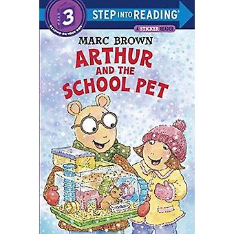 Arthur and the School Pet (Step Into Reading Sticker Books) Book