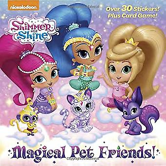 Magical Pet Friends! (Shimmer and Shine) by Random House - 9780525580