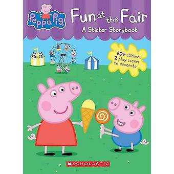 Fun at the Fair - A Sticker Storybook by Scholastic - Eone - 978133803