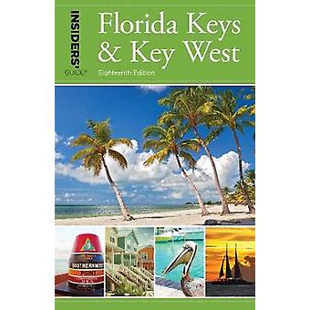 Insiders' Guide (R) to Florida Keys & Key West by Insiders' Guide