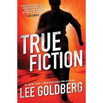 True Fiction by Lee Goldberg - 9781503949188 Book