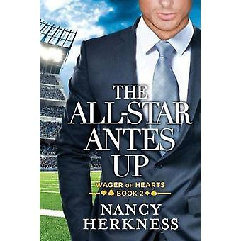 The All-Star Antes Up by Nancy Herkness - 9781503935464 Book