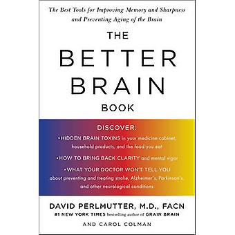 Better Brain Book - The Best Tools for Improving Memory and Sharpness