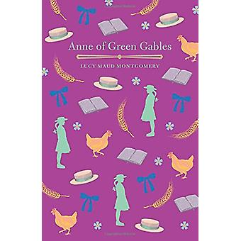 Anne of Green Gables by L. M. Montgomery - 9781784284237 Book