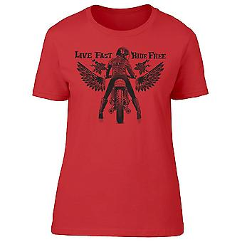 Live Fast Ride Free Tee Women's -Image by Shutterstock
