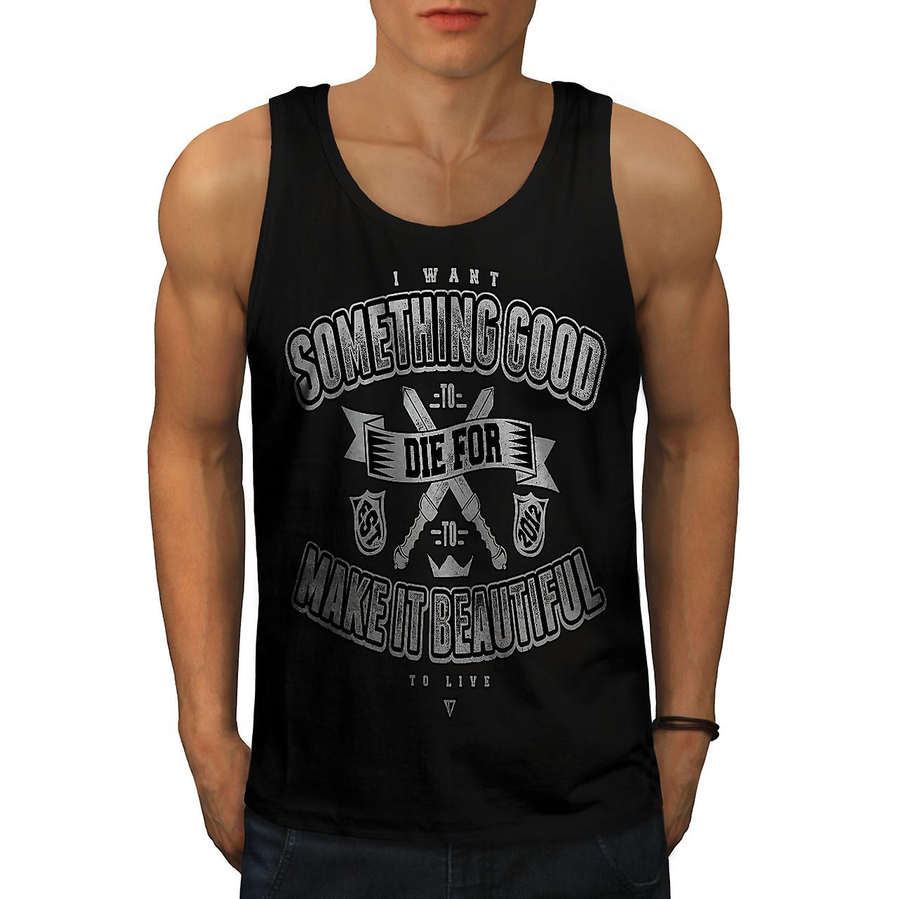 Die Something Good Men BlackTank Top | Wellcoda
