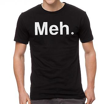 Meh. Quote Graphic Men's Black T-shirt