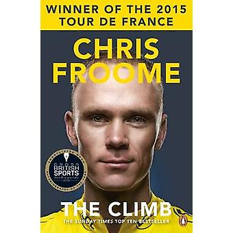 The Climb - The Autobiography by Chris Froome - 9780241969427 Book