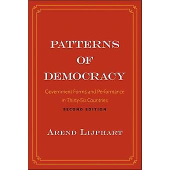 Patterns of Democracy - Government Forms and Performance in Thirty-Six