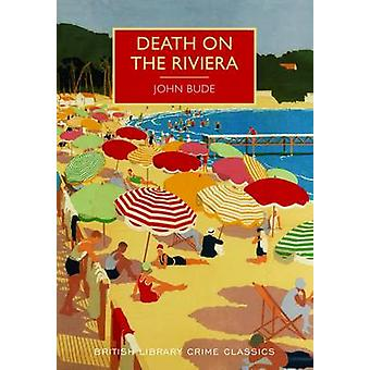 Death on the Riviera by John Bude - 9780712356374 Book