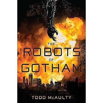 Les Robots de Gotham par les Robots de Gotham - livre 9781328711014