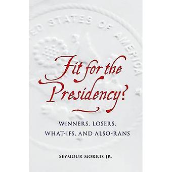 Geschikt voor het voorzitterschap? -Winnaars - verliezers - wat-Ifs- en verliezers