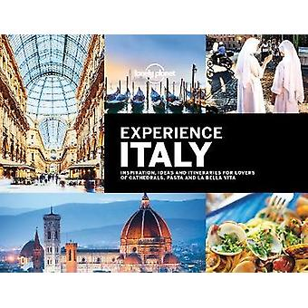 Experience Italy by Lonely Planet - 9781787013315 Book