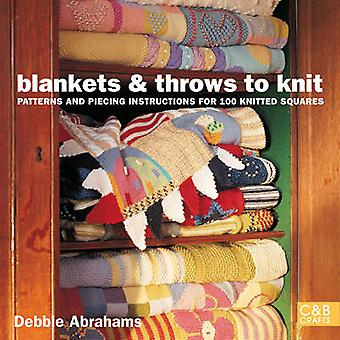 Blankets and Throws to Knit - Patterns and Piecing Instructions for 10