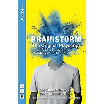 Brainstorm - den kompletta Playscript (och hur man arrangerar egna) av Ne