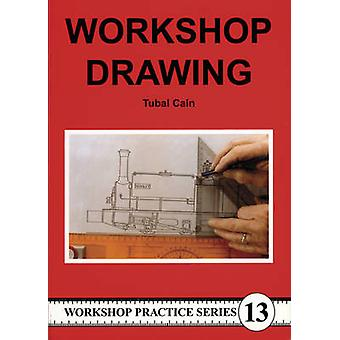 Workshop Drawing by Tubal Cain - 9781854861825 Book