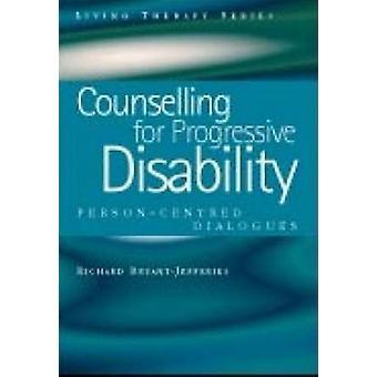 Rådgivning för progressiva funktionshinder - personcentrerad dialoger av R