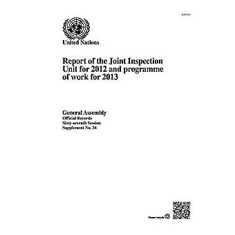 Report of the Joint Inspection Unit for 2012 and Programme of Work fo