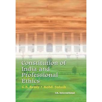 Constitution of India and Professional Ethics by G.B. Reddy - Mohd Su