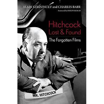 Hitchcock Lost and Found - les Films oubliés par Alain Kerzoncuf - Ch
